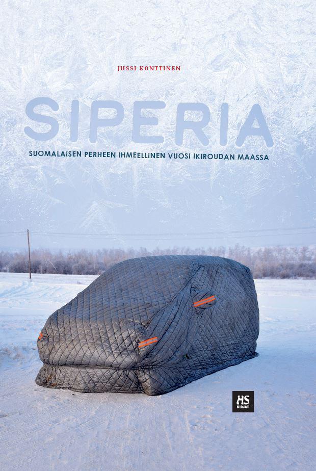 Jussi Konttisen Siperia-kirjan kannessa on vahvan peitteen alla auto lumisessa maalaismaisemassa.